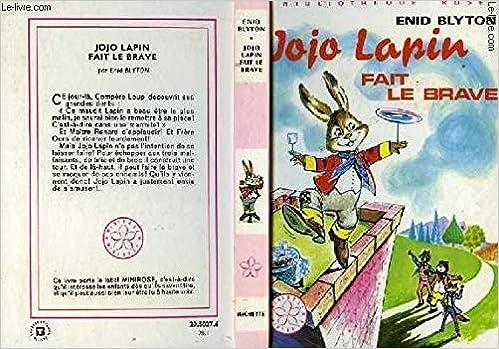 Jojo Lapin Fait Le Brave Serie Minirose Collection
