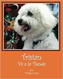 Tristan Va a la Tienda (Cuentos Sobre Tristan y Trudee) (Volume 6