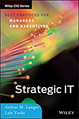 Strategic IT: Best Practices for Managers and Executives Hardcover