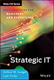 img - for Strategic IT: Best Practices for Managers and Executives book / textbook / text book