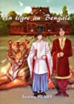 Un tigre au Bengale (French Edition)