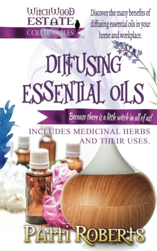 English Essential Oil (Diffusing Essential Oils (Witchwood Estate Collectables) (Volume 2))