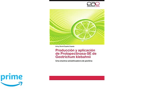Amazon.com: Producción y aplicación de Protopectinasa-SE de ...