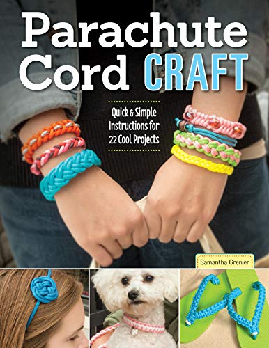 - Parachute Cord Craft: Quick & Simple Instructions for 22 Cool Projects (Design Originals) Step-by-Step Directions & Knots for Bracelets, Necklaces, Belts, Lanyards, Dog Collars, Key Fobs, & More