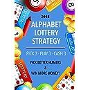 Alphabet Lottery System 2018: Pick 3, Play 3, Cash 3 Lottery