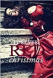 Forever Red Christmas