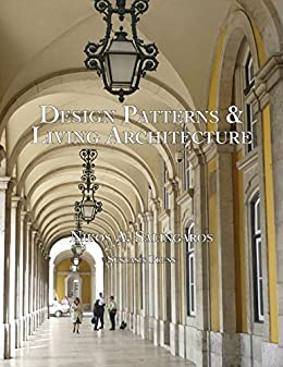 Design Patterns And Living Architecture By Salingaros Nikos A