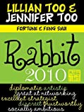 Lillian Too and Jennifer Too fortune and Feng Shui 2010 Rabbit, Lillian Too and Jennifer Too, 9673290296