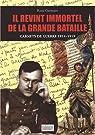Il revint immortel de la grande bataille : Carnets de guerre 1914-1919 par Germain
