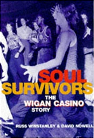 Book Soul Survivors: Wigan Casino Story by Russ Winstanley (1-Jan-1998)