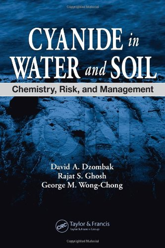 Cyanide in Water and Soil: Chemistry, Risk, and Management (General Chemistry 142)
