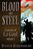 img - for Blood and Steel: Legends of La Gaul book / textbook / text book