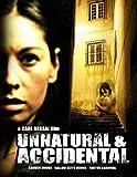 Unnatural & Accidental [DVD] [Region 1] [US Import] [NTSC]