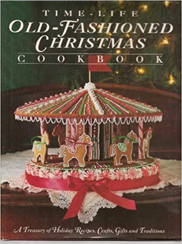 Time-Life Old Fashioned Christmas Cookbook