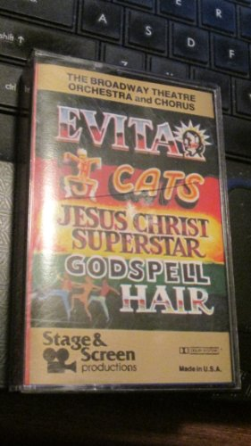 The Broadway Theatre Orchestra and Chorus - Evita, Cats, Jesus Christ Superstar, Godspell and Hair {Audio Cassette} 1983