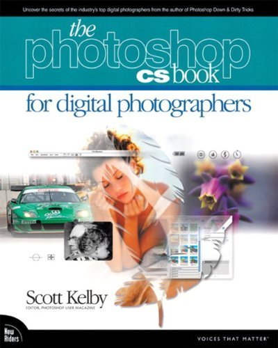 The Adobe Photoshop CS Book for Digital Photographers 1st edition by Kelby, Scott (2003) Paperback
