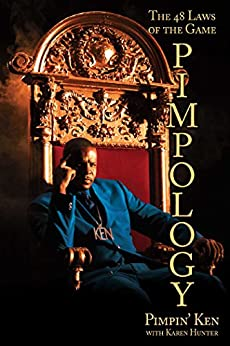 Pimpology: The 48 Laws of the Game by [Ken, Pimpin]