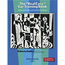 """The """"Real Easy"""" Ear Training Book (The Real Easy Series)"""