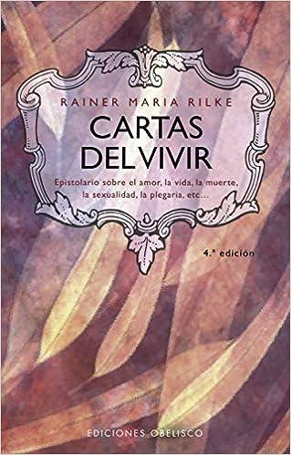 Cartas del vivir (MAGORIA): Amazon.es: RAINER MARIA RILKE ...