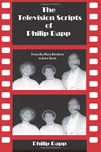Download The Television Scripts of Philip Rapp: From the Marx Brothers to Joan Davis pdf