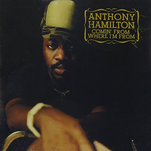 CD : Anthony Hamilton - Comin from Where I'm from (CD)