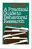 A Practical Guide to Behavioral Research : Tools and Techniques, Sommer, Robert and Sommer, Barbara B., 0195067134