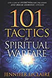 #9: 101 Tactics for Spiritual Warfare: Live a Life of Victory, Overcome the Enemy, and Break Demonic Cycles