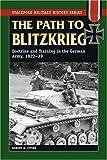 Path to Blitzkrieg, Robert Michael Citino, 0811734579