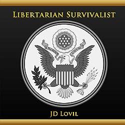 Libertarian Survivalist