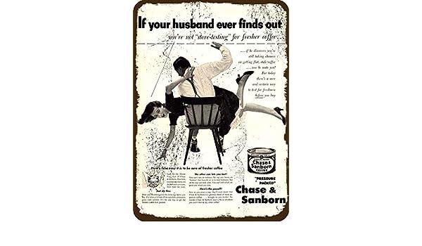 1952 Husband Spanks Wife Spank CHASE /& SANBORN METAL SIGN Man Spanking Woman