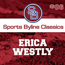Sports Byline: Erica Westly Speech by Ron Barr Narrated by Ron Barr