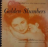 Golden Slumbers: A Selection of Lullabies from Near and Far
