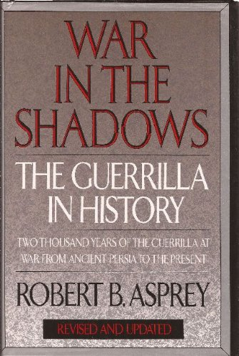 war-in-the-shadows-the-guerrilla-in-history