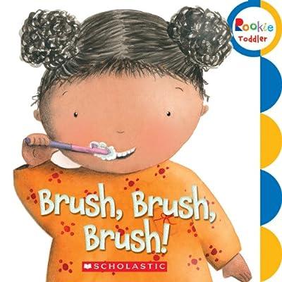 Brush Brush Brush Rookie Toddler from Childrens Pr