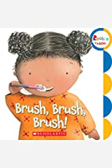 Brush, Brush, Brush! (Rookie Toddler) Board book