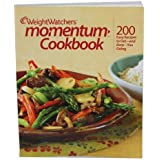 Weight Watchers Momentum Cookbook (200 Easy Recipes to Get-and Keep-You Going)