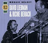 Mosaic Select: David Liebman & Richie Beirach