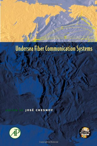 Undersea Fiber Communication Systems (Optics & Photonics Series)