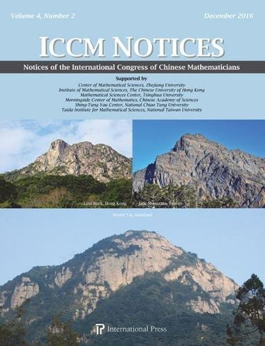 Read Online Notices of the International Congress of Chinese Mathematicians, Vol. 4, No. 2 (Dec. 2016) pdf