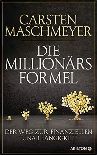 Cover des Buchs: Die Millionärsformel: Der Weg zur finanziellen Unabhängigkeit