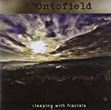 Sleeping With Fractals by Ontofield (2013-10-01)