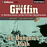 Front cover for the book In Danger's Path by W. E. B. Griffin