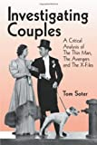 Investigating Couples, Tom Soter, 0786411236