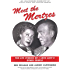 Meet the Mertzes: The Life Stories of I Love Lucys Other Couple