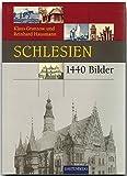Schlesien in 1440 Bildern - Geschichtliche Darstellungen - RAUTENBERG Verlag