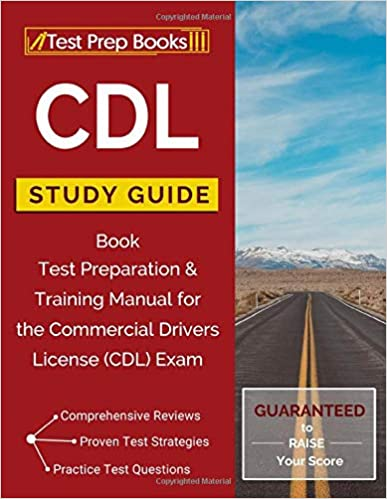 CDL Study Guide Book: Test Preparation & Training Manual for the