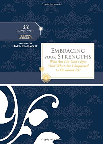 Download Embracing Your Strengths: Who Am I in God's Eyes? (And What Am I Supposed to Do About It?) (Women of Faith Study Guide Series) pdf epub