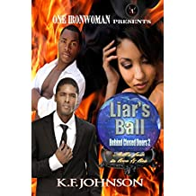 Liar's Ball: Behind Closed Doors 2