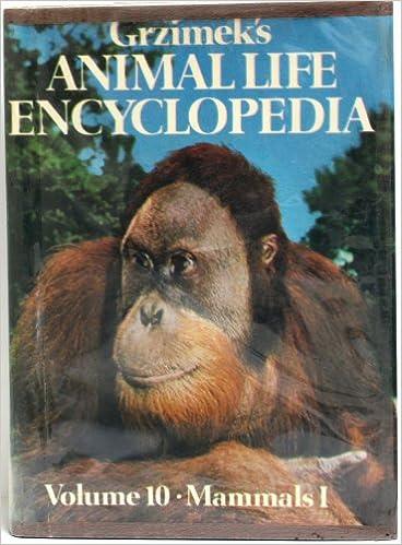 Mammals Grzimeks Animal Life Encyclopedia