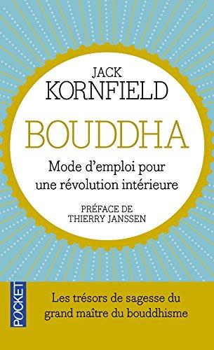 Bouddha - Mode d'emploi pour une révolution intérieure (French Edition) ebook